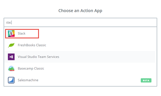 select slack as the action app