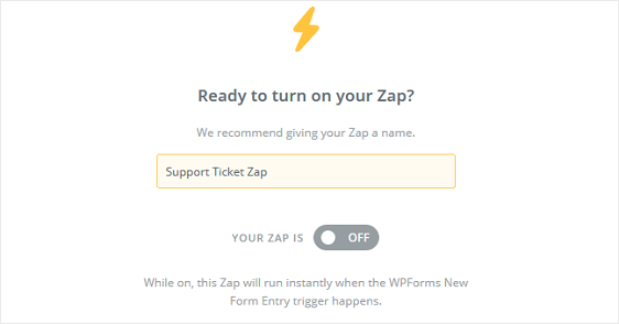 name and turn on zap