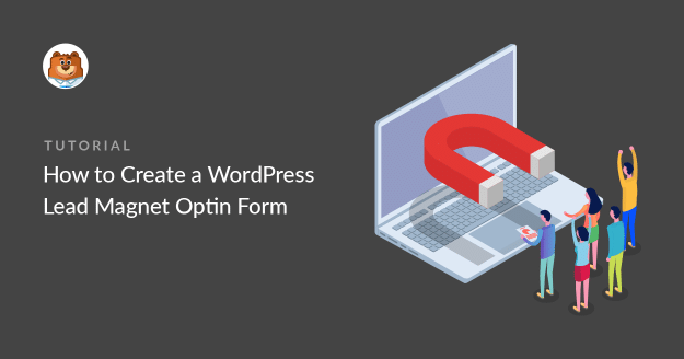 how-to-create-a-wordpress-lead-magnet-optin-form_g
