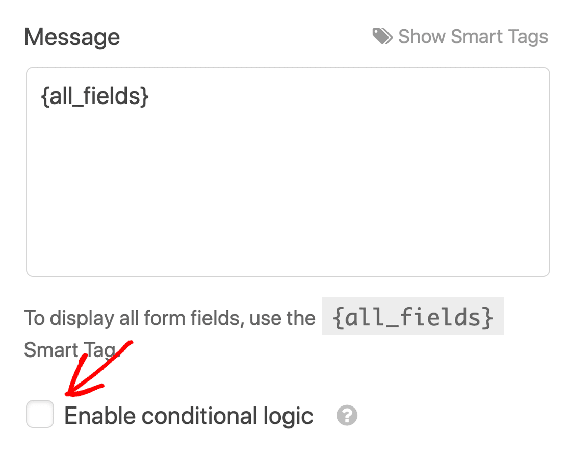 Enable conditional logic on your notification