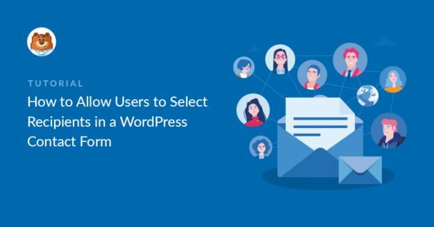 how-to-allow-users-to-select-recipients-in-a-wordpress-contact-form