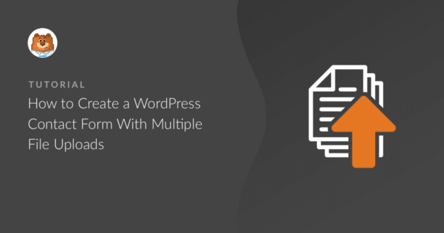 how-to-create-a-wordpress-contact-form-with-multiple-file-uploads