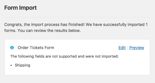 WPForms importer will note any fields that were not imported from Ninja Forms