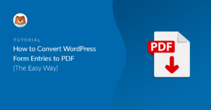 How to Print WordPress Form Entries to PDF