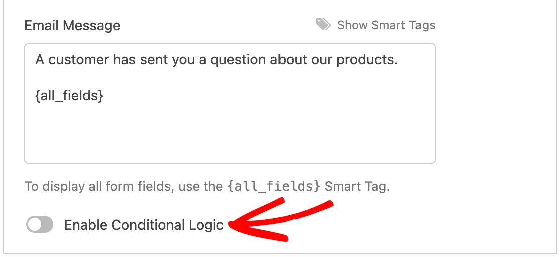 Enabling conditional logic for a notification