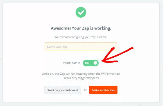 Create a Drip Form in WordPress - Turn Zap On