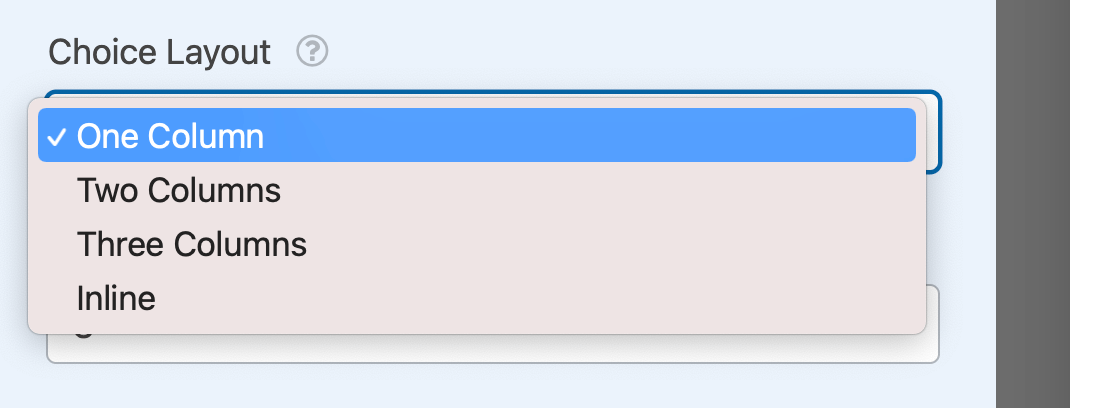 The Choice Layout dropdown