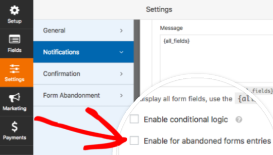 Enable notification for abandoned forms