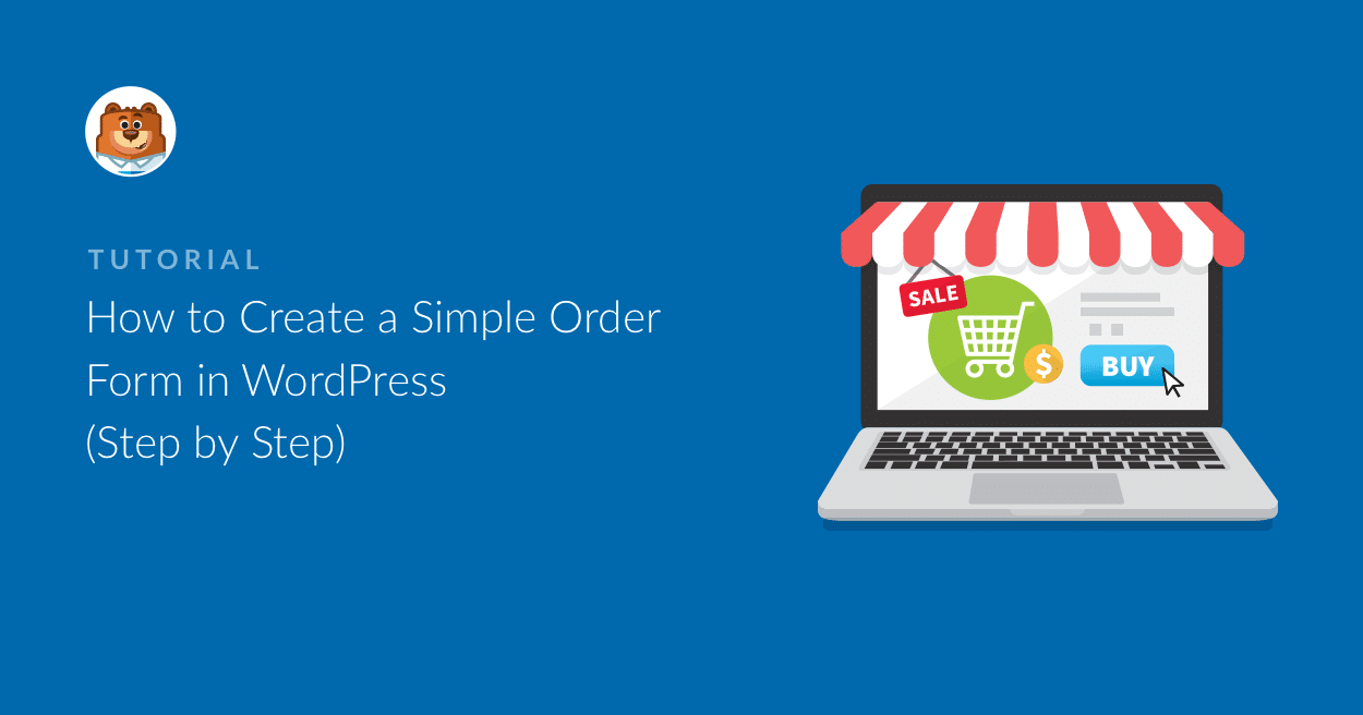How To Create A Simple Order Form In Wordpress Order Form