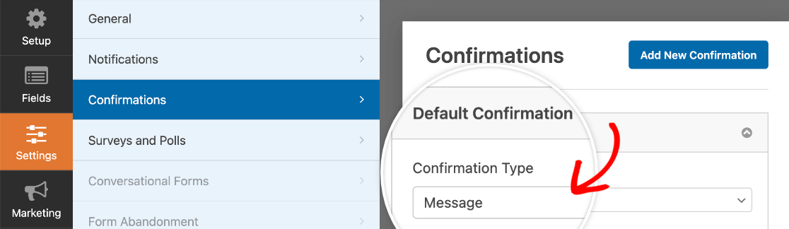 Selecting Message as the Confirmation Type in the form settings