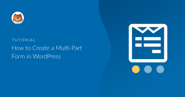 how-to-create-a-multi-part-form-in-wordpress