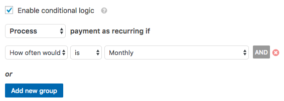 Configure conditional logic for recurring payment