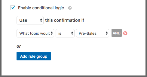 Set up conditional logic for the confirmation message