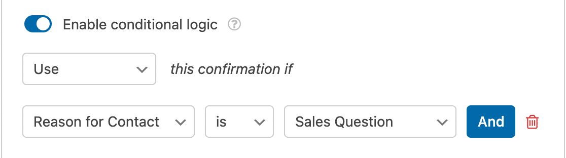 An example of a conditional confirmation rule
