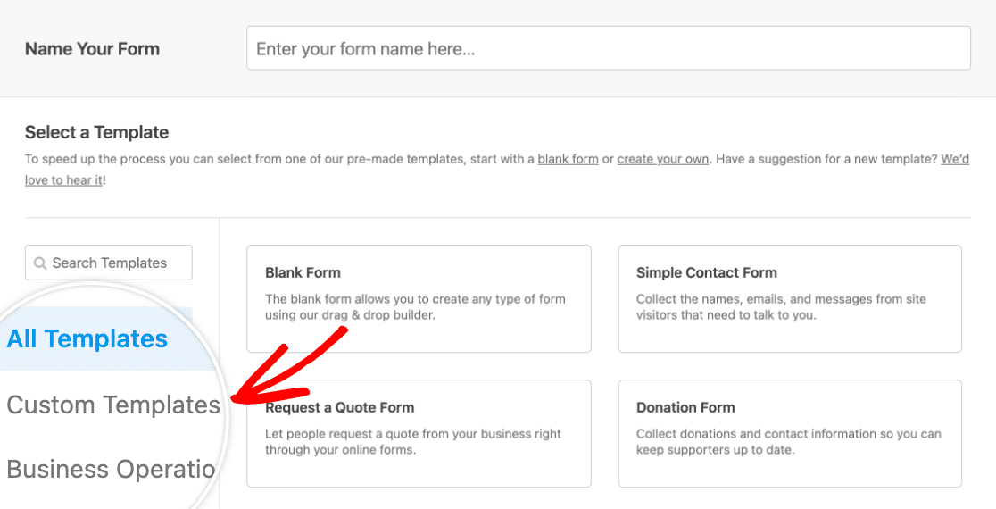 Accessing the Custom Templates category in the form template library