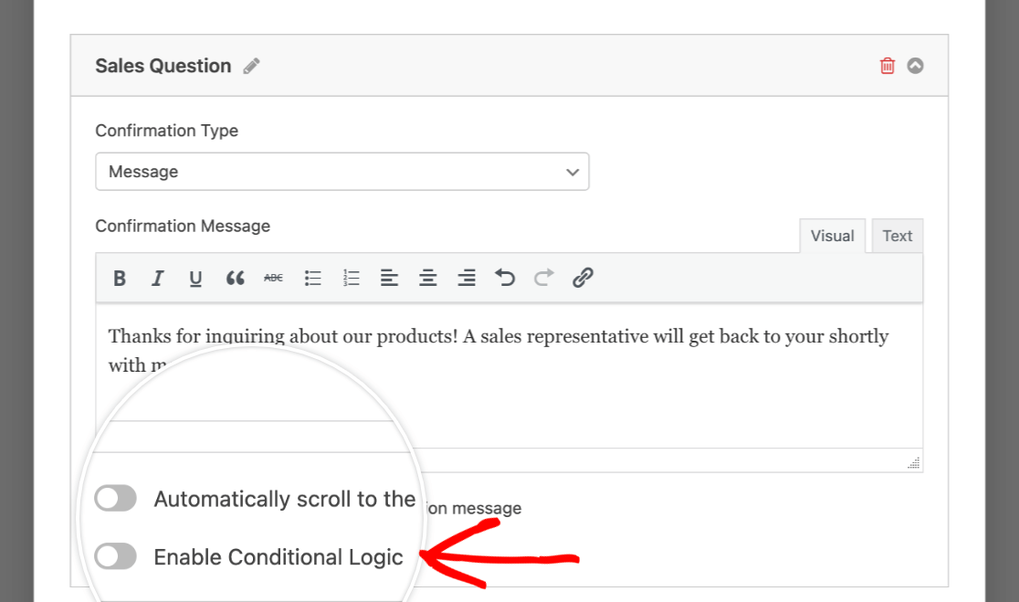Enabling conditional logic for a confirmation