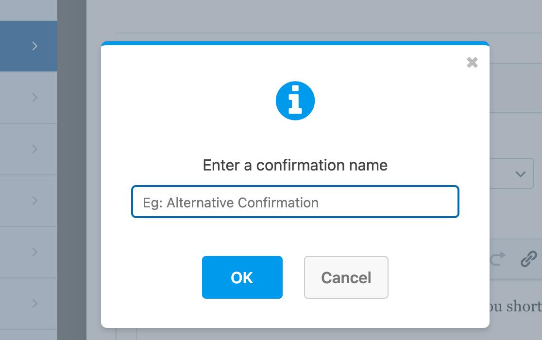Entering a confirmation name