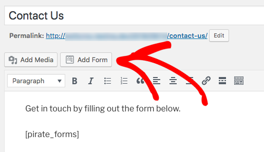 Click Add Form button to embed WPForms