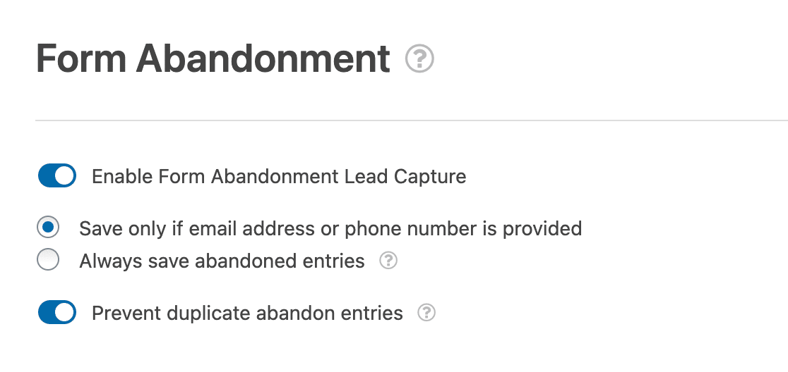 Configuring the form abandonment options