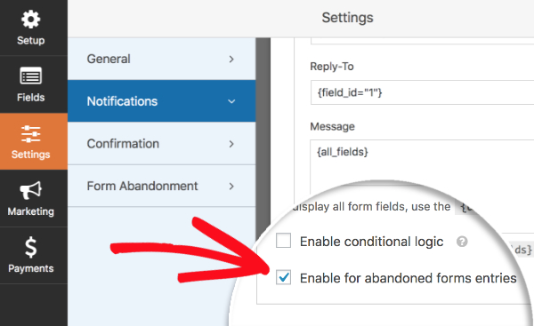 Enable notifications for abandoned form entries