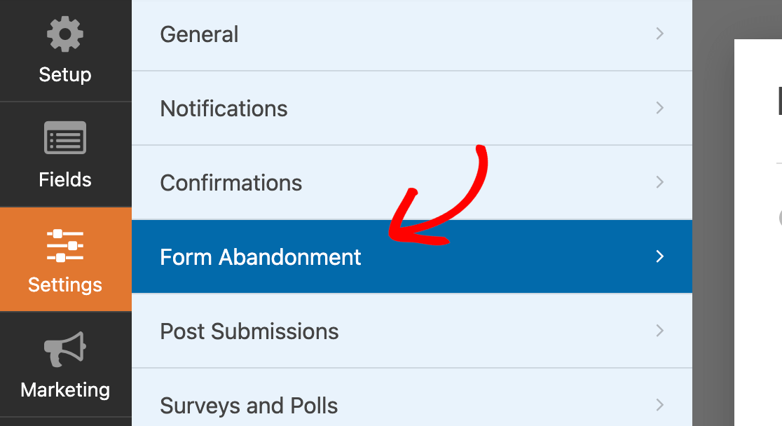 Accessing the Form Abandonment settings in the form builder