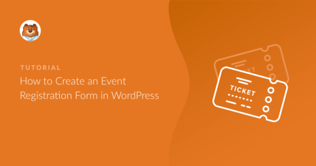 how-to-create-an-event-registration-form-in-wordpress