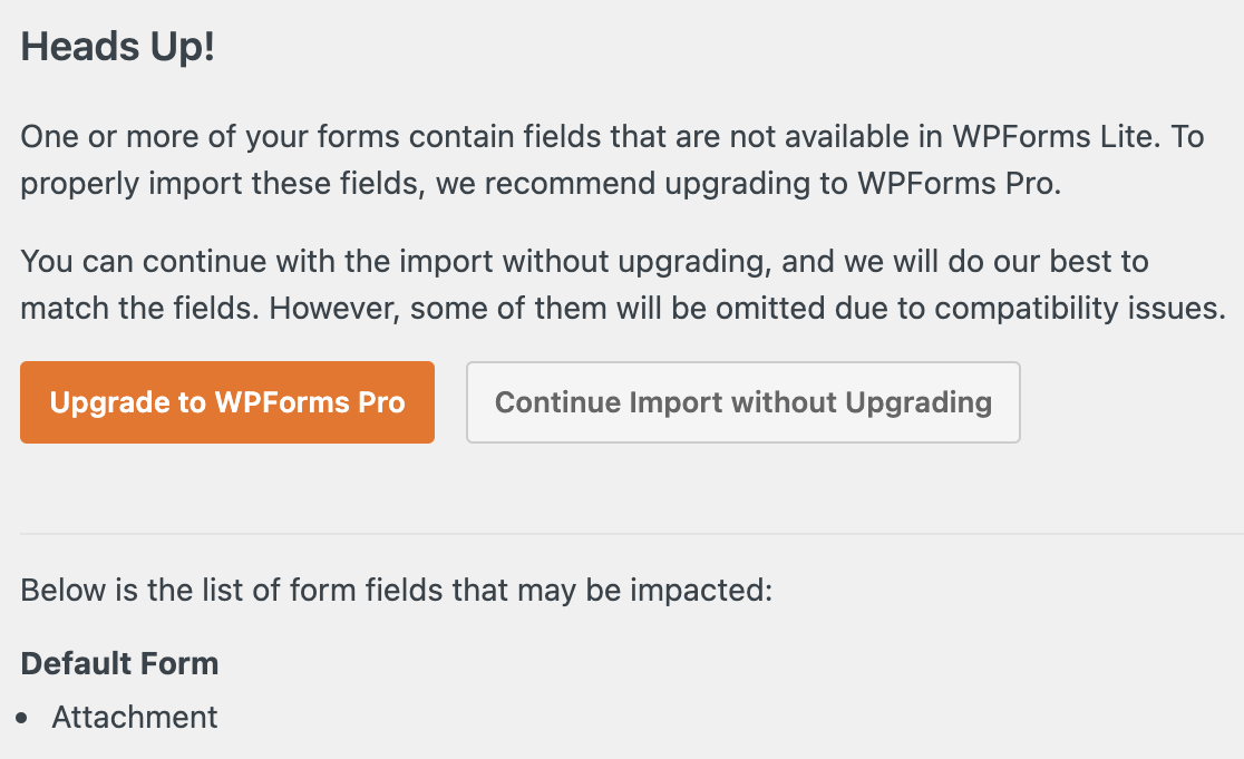 The field incompatibility Heads Up message for Pirate Forms