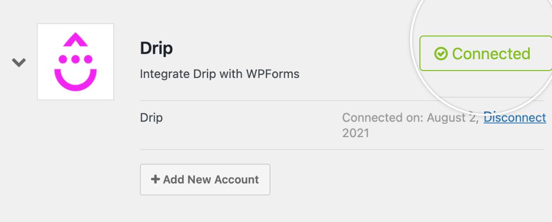 Drip connection success message