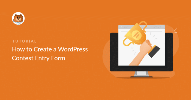 how-to-create-a-wordpress-contest-entry-form