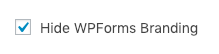 Hide WPForms Branding setting for conversational forms