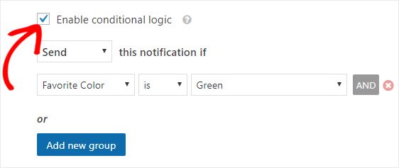 enable conditional logic for notifications