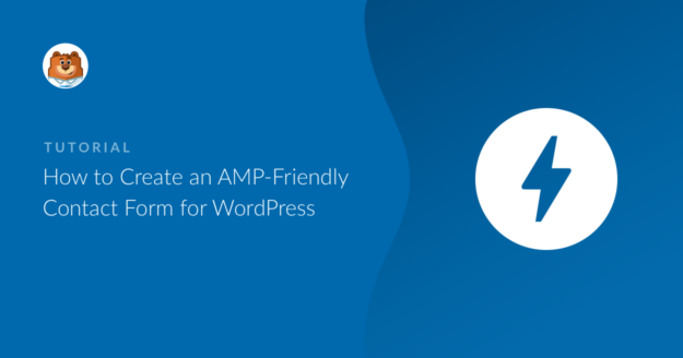 how-to-create-an-amp-friendly-contact-form-for-wordpress