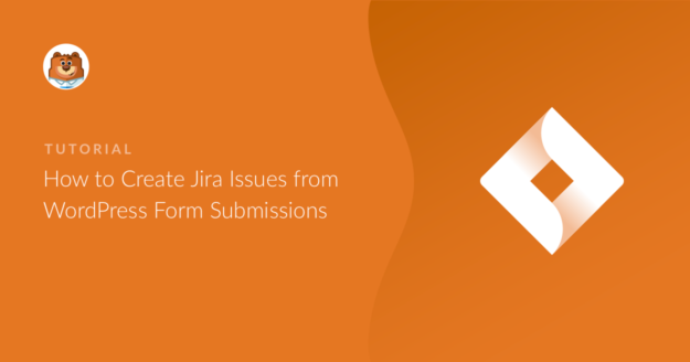 how-to-create-jira-issues-from-wordpress-form-submissions