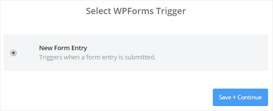 Select New Form Entry as WPForms trigger option