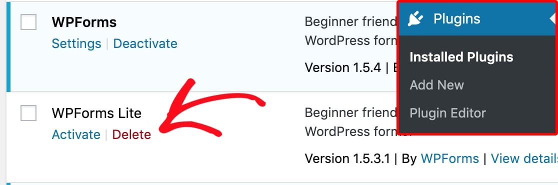 Delete WPForms Lite from WordPress plugins