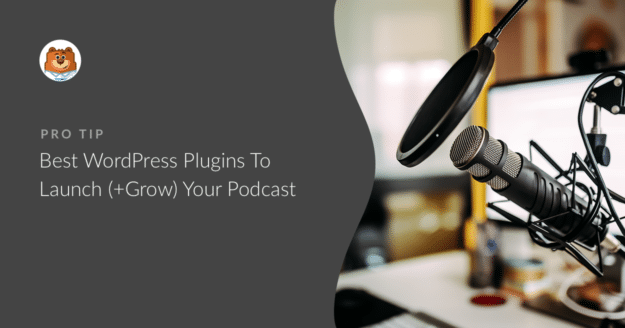best-wordpress-plugins-to-launch-your-podcast