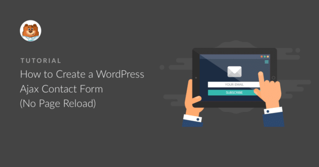 how-to-create-a-wordpress-ajax-contact-form-no-page-reload