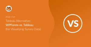 tableau-alternative-wpforms-vs-tableau-for-visualizing-survey-data