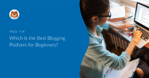 which-is-the-best-blogging-platform-for-beginners