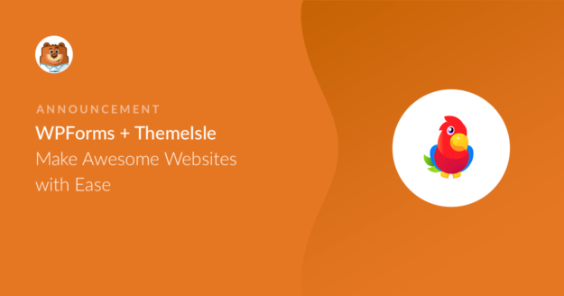 wpforms-plus-themeisle-make-awesome-websites-with-ease