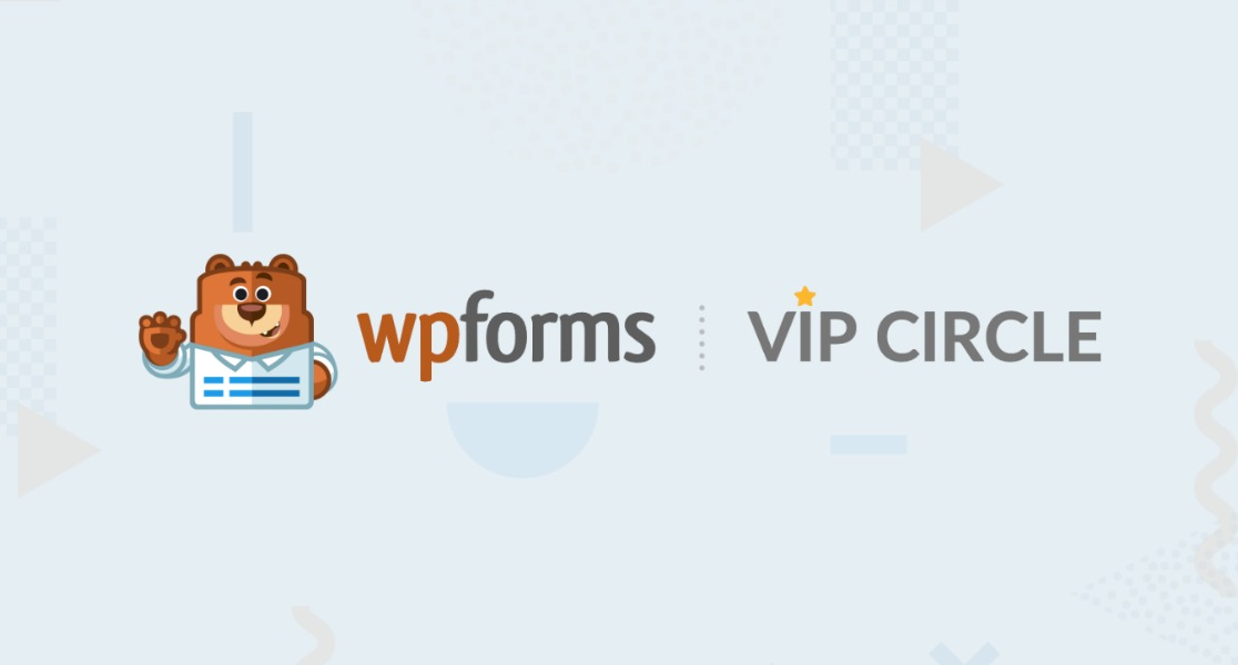 Running your business online is a lot of work. Now just imagine if you could have instant access to tips, tricks, and answers from a community of loyal WPForms users. Well as of today, you can! We're making growing your business online even easier by introducing the WPForms VIP Circle Group on Facebook. (image) Access Exclusive Benefits The WPForms VIP Circle Group on Facebook grants you exclusive access to: An active community full of WPForms power users Tips & tricks to get the most out of WPForms Giveaways Tutorials Answers to questions for basic issues Sneak peeks at upcoming features You'll find other business owners just like you, get ideas for new ways to use the plugin, and even have a chance to win prizes. So what are you waiting for? You can get started today and click here to join the WPForms VIP Circle Group on Facebook.(link) We want to thank you for your continued support of WPForms. We look forward to continuing to help you grow your business and website. Lisa and the WPForms team P.S. Don't have a WPForms Pro license? Click here to upgrade today(link) and see why there are so many raving WPForm fans.