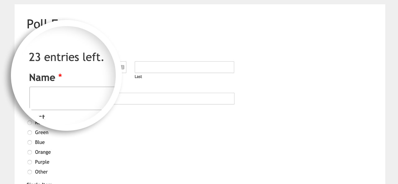 Now you can see we're displaying the remaining entry limit on our form