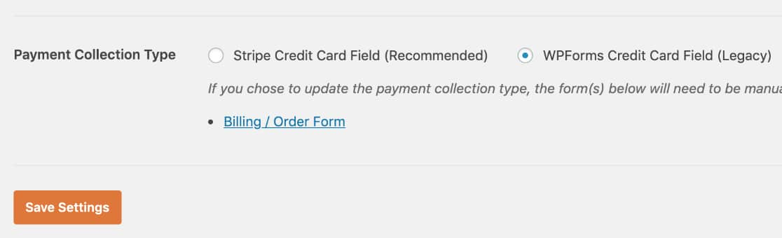 Payment Collection Type field in WPForms payment settings