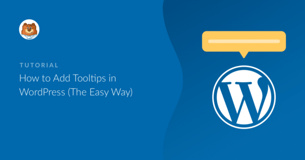 how-to-add-tooltips-to-wordpress-the-easy-way