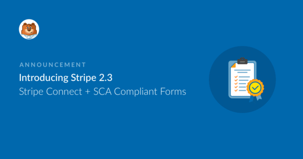 introducing-stripe-23-stripe-connect-plus-sca-compliant-forms