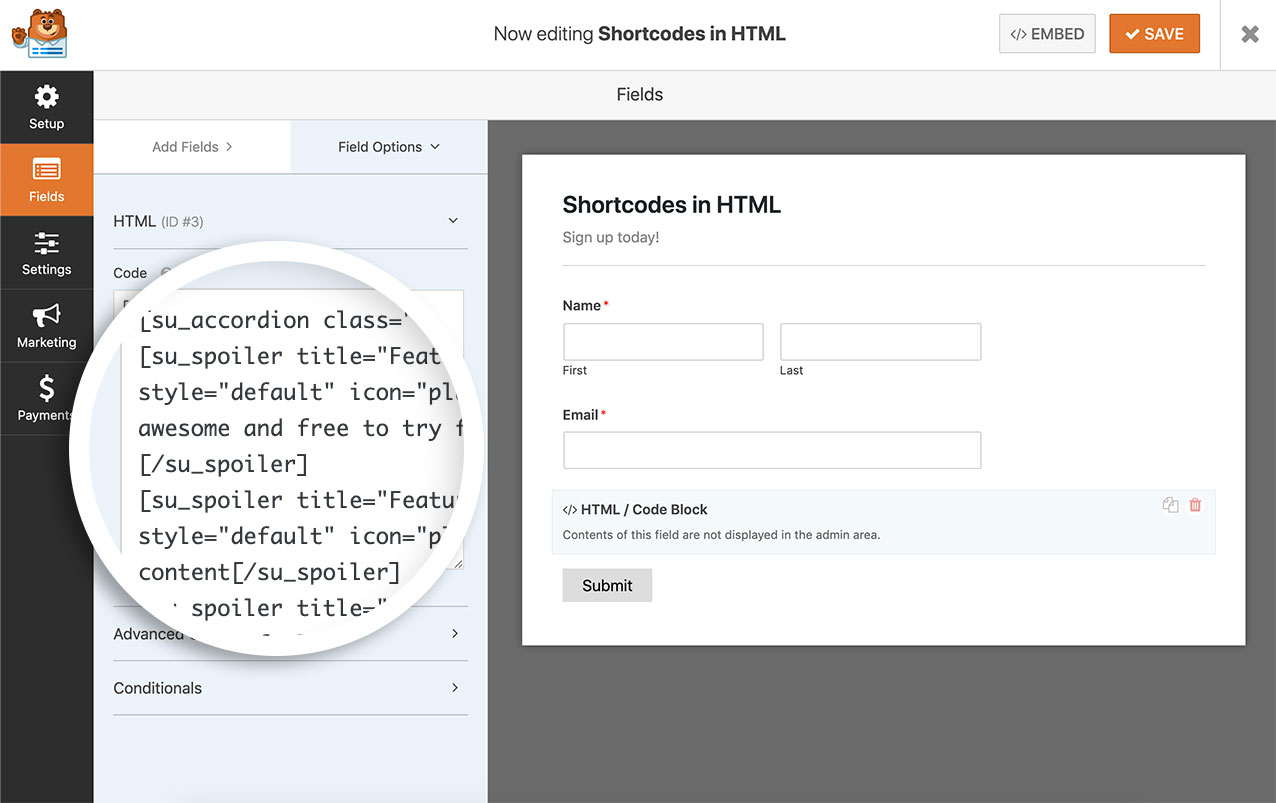 Add the shortcode to the HTML form field