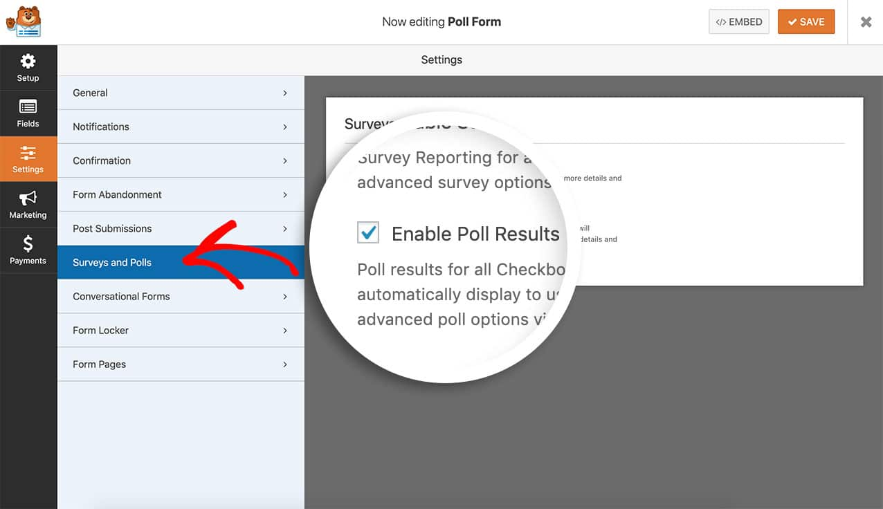 Under the form builder in Surveys and Polls tab of the Settings panel, click to Enable Poll Results