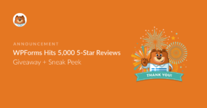 wpforms-hits-5000-5-star-reviews