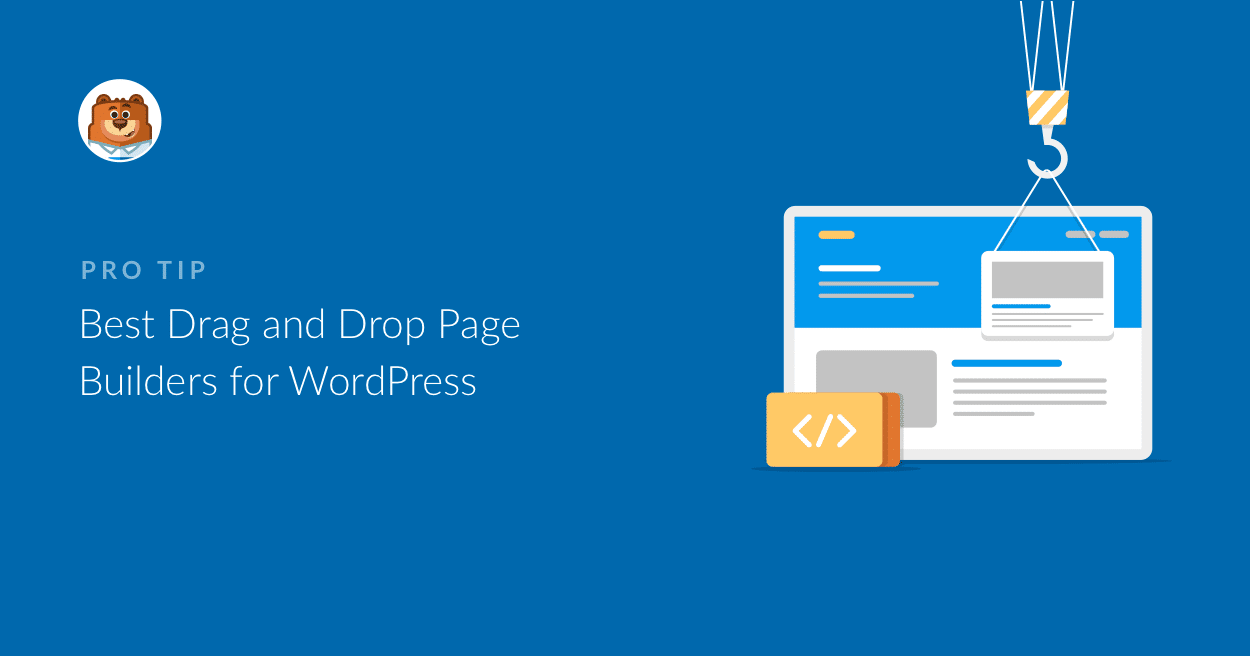 10 Best Drag and Drop WordPress Page Builders (Compared)