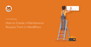 how-to-create-a-maintenance-request-form-in-wordpress_o